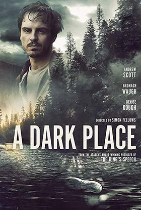 دانلود فیلم A Dark Place 2018