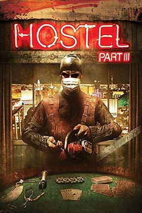 دانلود فیلم Hostel Part III 2011 زیرنویس فارسی چسبیده