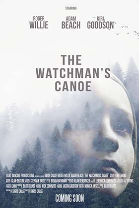 دانلود فیلم نگهبان طبیعت دوبله فارسی The Watchmans Canoe 2017
