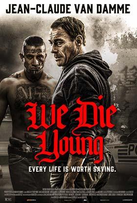 دانلود فیلم دوبله فارسی ما جوان میمیرم We Die Young 2019