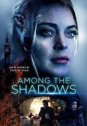 دانلود فیلم در میان سایه ها Among the Shadows 2019 زیرنویس فارسی چسبیده