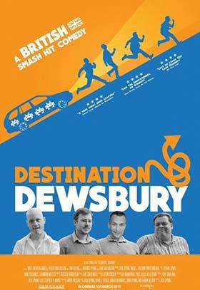 دانلود فیلم Destination Dewsbury 2018