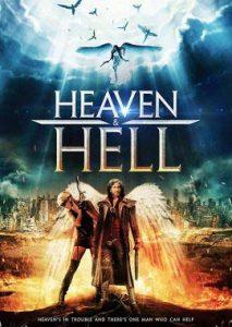 دانلود فیلم Heaven and Hell 2018 زیرنویس فارسی چسبیده