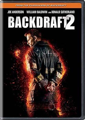 دانلود فیلم بازافروختگی۲ Backdraft 2 2019