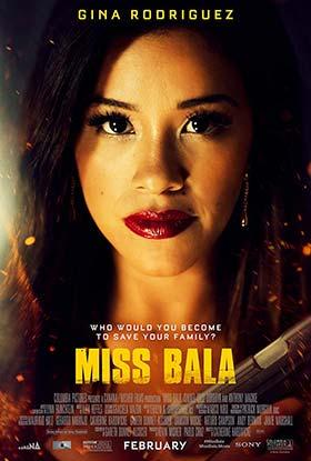 دانلود فیلم خانم بلا Miss Bala 2019