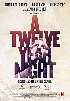دانلود فیلم شب دوازده سال A Twelve Year Night 2018