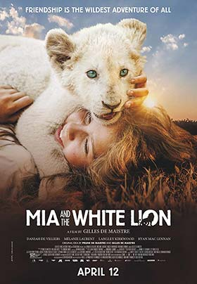 دانلود فیلم Mia and the White Lion 2018
