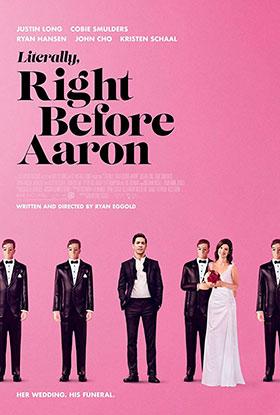 دانلود فیلم Literally Right Before Aaron 2017