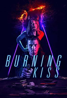 دانلود فیلم Burning Kiss 2018 زیرنویس فارسی چسبیده