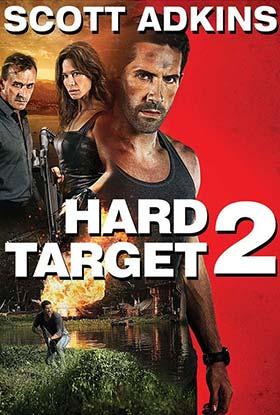 دانلود فیلم دوبله فارسی هدف سخت Hard Target 2 2016 زیرنویس فارسی
