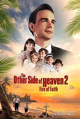 دانلود فیلم The Other Side of Heaven 2: Fire of Faith 2019