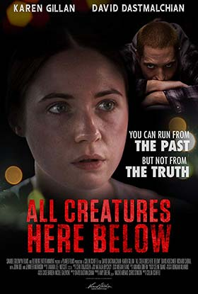 دانلود فیلم All Creatures Here Below 2018