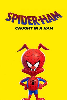 دانلود انیمیشن کوتاه Spider-Ham Caught In A Ham 2019