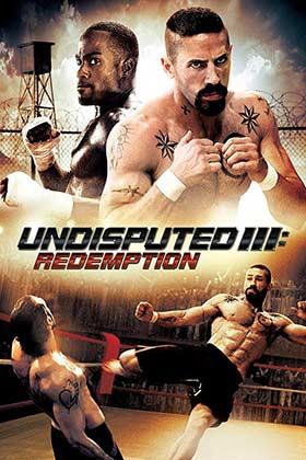 دانلود فیلم دوبله فارسی ۲۰۱۰ Undisputed 3: Redemption زیرنویس فارسی چسبیده