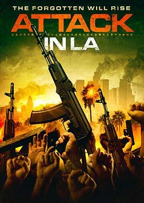 دانلود فیلم Attack in LA 2018 زیرنویس فارسی چسبیده