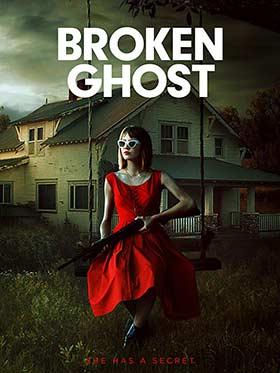 دانلود فیلم Broken Ghost 2017 زیرنویس فارسی چسبیده