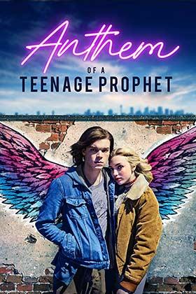دانلود فیلم Anthem of a Teenage Prophet 2018 زیرنویس فارسی چسبیده
