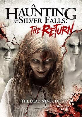 دانلود فیلم A Haunting At Silver Falls The Return 2019 زیرنویس فارسی چسبیده