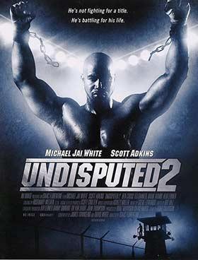 دانلود فیلم دوبله فارسی ۲۰۰۶ Undisputed 2 زیرنویس فارسی چسبیده