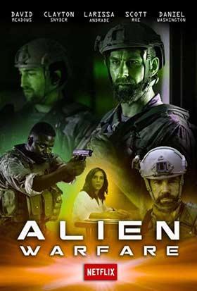 دانلود فیلم Alien Warfare 2019 زیرنویس فارسی چسبیده