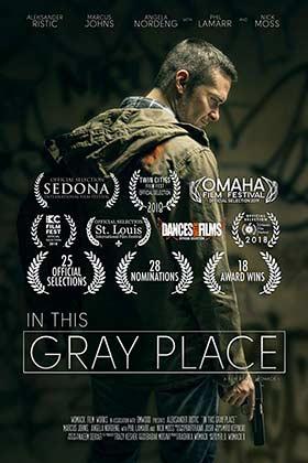 دانلود فیلم In This Gray Place 2018