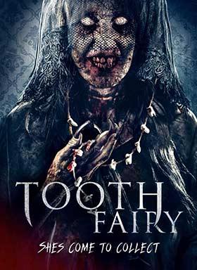 دانلود فیلم Tooth Fairy 2019 زیرنویس فارسی چسبیده