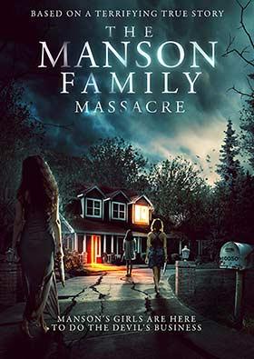 دانلود فیلم The Manson Family Massacre 2019