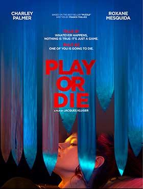 دانلود فیلم Play Or Die 2019