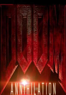 دانلود فیلم Doom Annihilation 2019