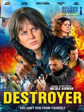 دانلود فیلم Destroyer 2018 زیرنویس فارسی چسبیده + دوبله فارسی