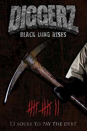 دانلود فیلم Diggerz: Black Lung Rises 2017 زیرنویس فارسی چسبیده
