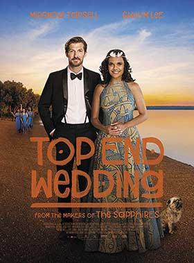 دانلود فیلم Top End Wedding 2019