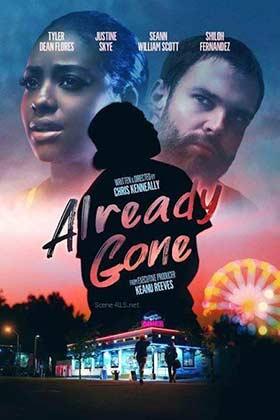 دانلود فیلم Already Gone 2019