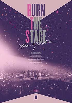دانلود فیلم Burn The Stage The Movie 2018