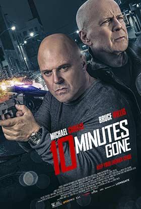 دانلود فیلم دوبله فارسی ده دقیقه تمام شد Ten Minutes Gone 2019 زیرنویس فارسی چسبیده