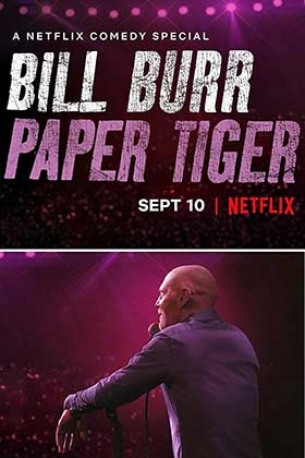 دانلود فیلم Bill Burr Paper Tiger 2019