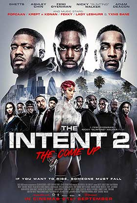دانلود فیلم The Intent 2 The Come Up 2018