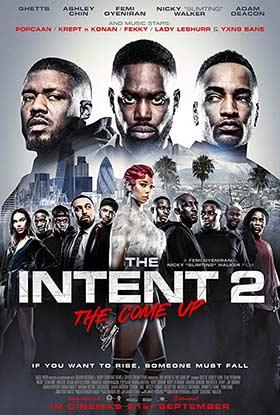 دانلود فیلم The Intent 2 The Come Up 2018