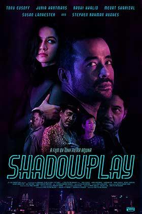 دانلود فیلم Shadowplay 2019 زیرنویس فارسی چسبیده