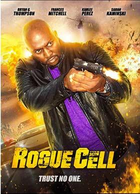 دانلود فیلم Rogue Cell 2019