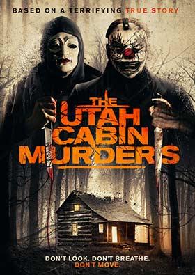 دانلود فیلم The Utah Cabin Murders 2019