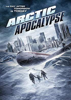 دانلود فیلم Arctic Apocalypse 2019