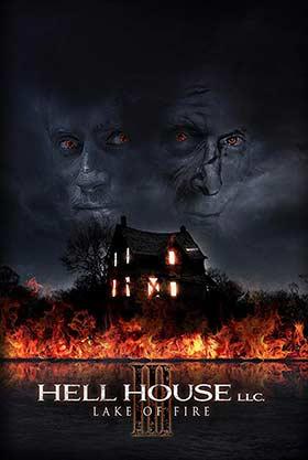 دانلود فیلم Hell House LLC III Lake Of Fire 2019