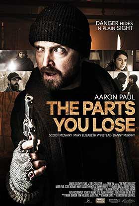 دانلود فیلم The Parts You Lose 2019 بخش هایی که از دست میدهی زیرنویس فارسی سانسور شده