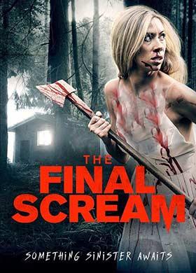 دانلود فیلم The Final Scream 2019 زیرنویس فارسی چسبیده