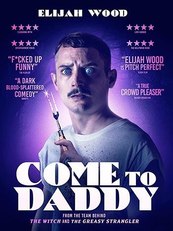دانلود فیلم زیرنویس فارسی بیا پیش بابایی Come to Daddy 2019