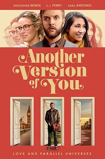 دانلود فیلم زیرنویس فارس نسخه دیگری از تو Another Version of You 2018