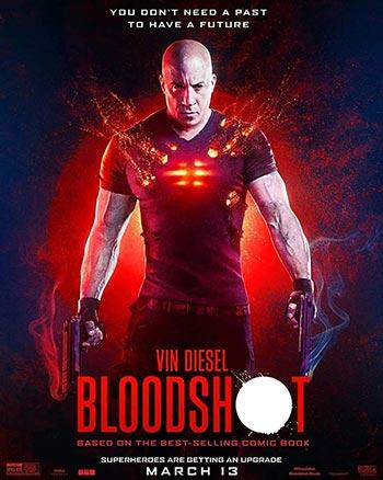 دانلود فیلم زیرنویس فارسی بلادشات Bloodshot 2020