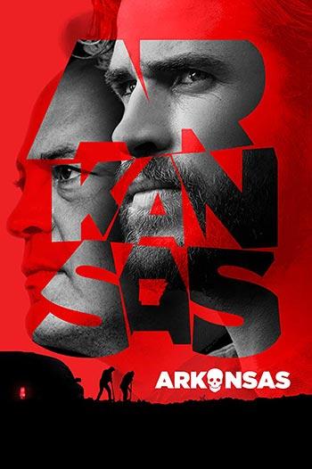 دانلود فیلم زیرنویس فارسی چسبیده آرکانزاس Arkansas 2020