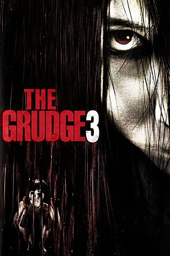 دانلود فیلم زیرنویس فارسی کینه 3 The Grudge 3 2009